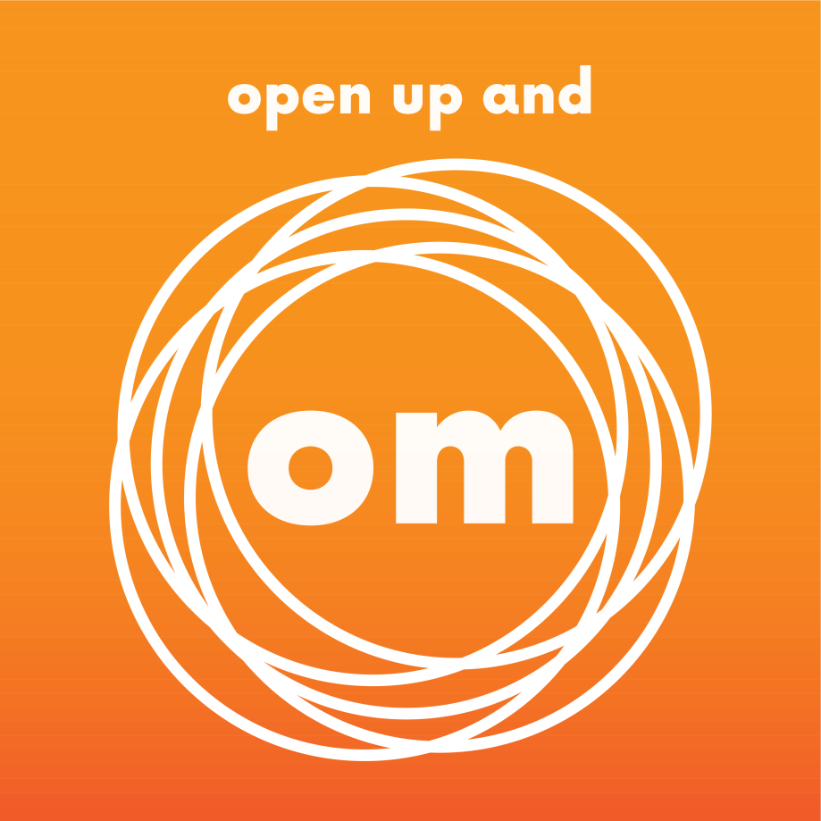 Open Up and Om – I've Started a Podcast